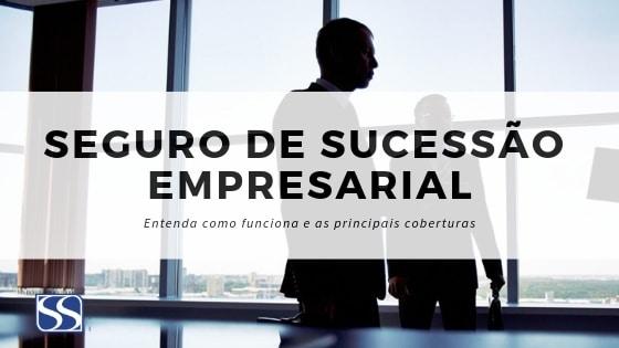 SEGURO DE SUCESSÃO EMPRESARIAL