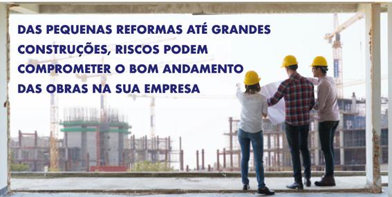 seguros para obras como responsabilidade civil, riscos de engenharia e rc profissional para engenheiros e arquitetos.